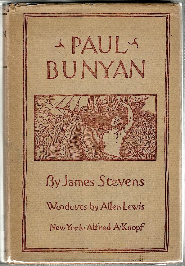 Paul Bunyan. James Stevens.