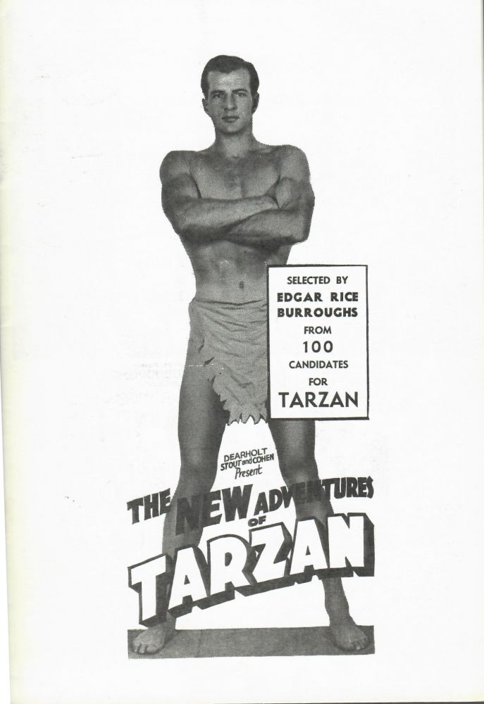 Dearholt, Stout and Cohen Present The New Adventures of Tarzan; Selected by Edgar Rice Burroughs From 100 Candidates For Tarzan. Edgar Rice Burroughs.