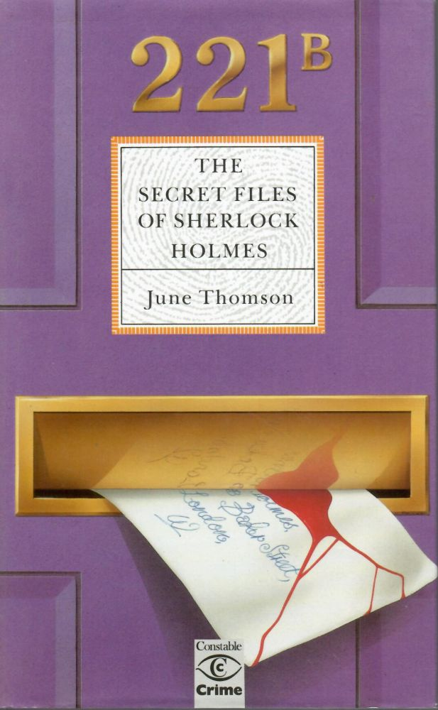 1) Secret Files of Sherlock Holmes / 2) Secret Chronicles of Sherlock Holmes / 3) Secret Journals of Sherlock Holmes. June Thomson.
