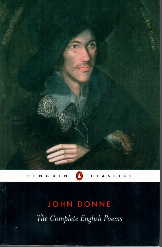 Complete English Poems. John Donne.