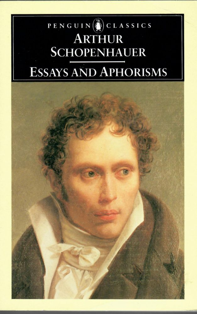 Essays and Aphorisms. Arthur Schopenhauer.