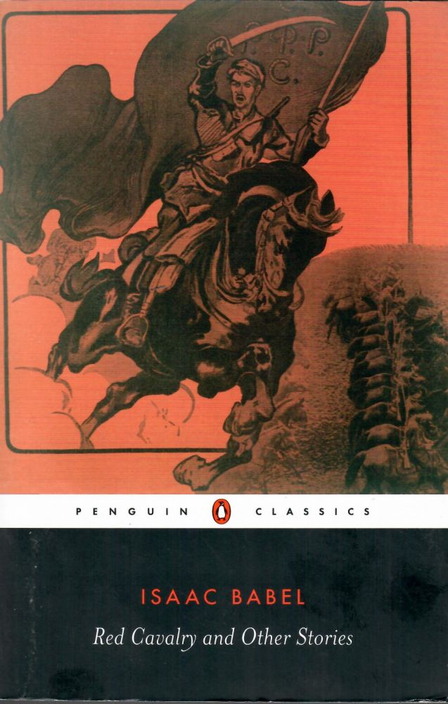 Red Calvary and Oher Stories. Isaac Babel.