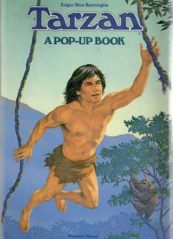 Tarzan; A Pop-Up Book. Edgar Rice Burroughs.