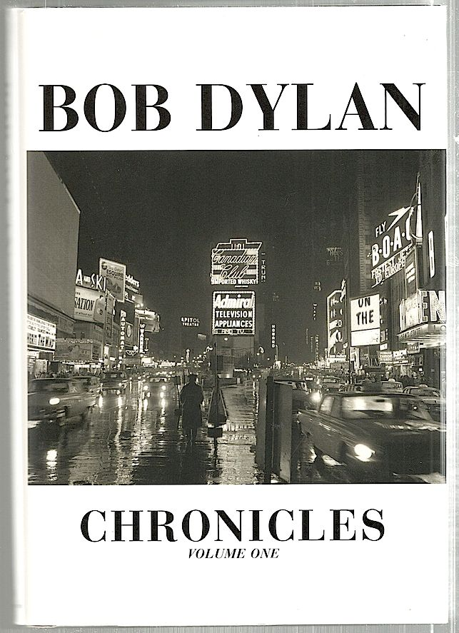 Chronicle; Volume One. Bob Dylan.