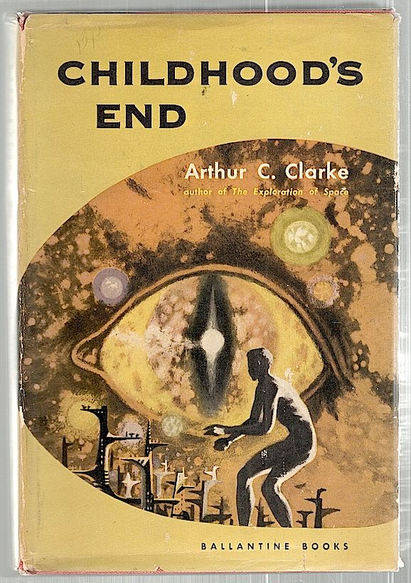 Childhood's End. Arthur C. Clarke.