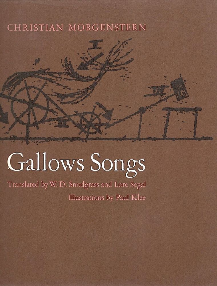 Gallows Songs. Christian Morgenstern.