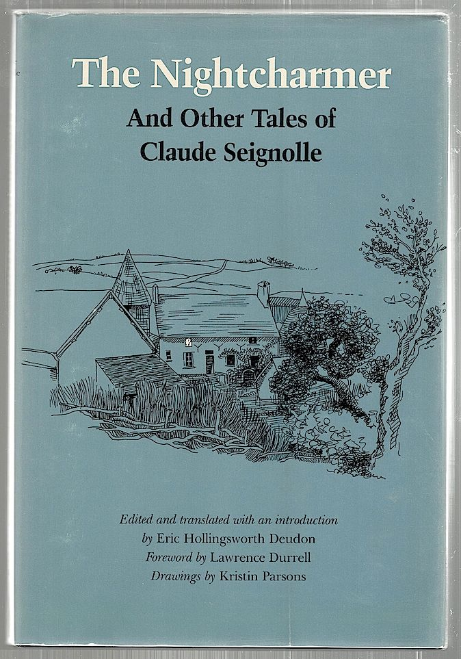Nightcharmer; And Other Tales of Claude Seignolle. Eric Hollingsworth Deudon.