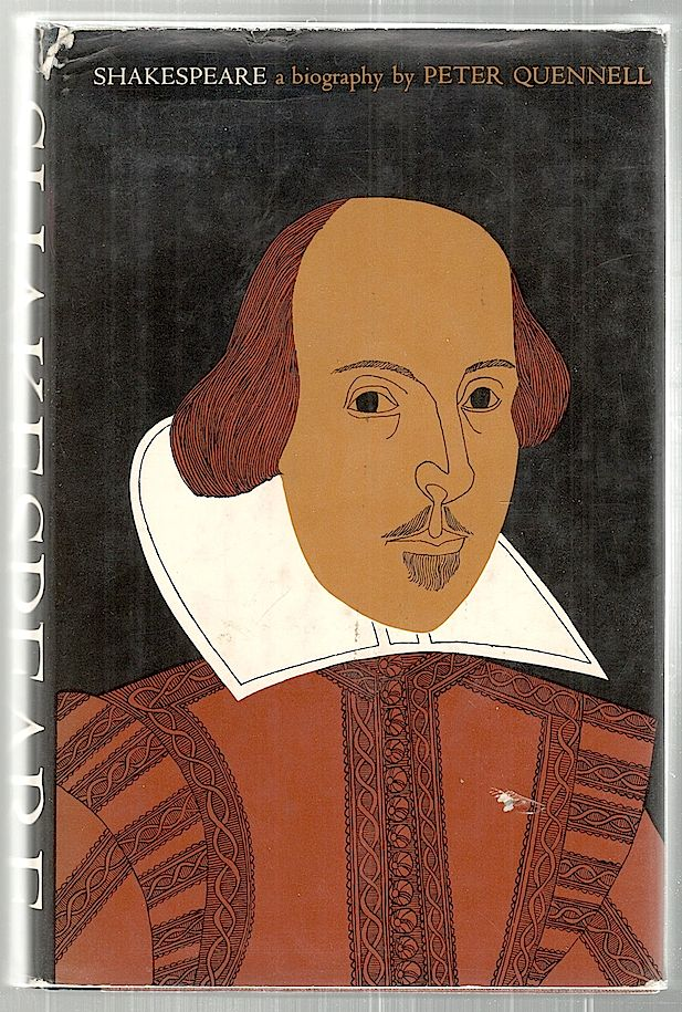Shakespeare; A Biography. Peter Quennell.