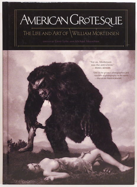 American Grotesque; The Life and Art of William Mortenson. Larry Lytle, Michael Moynihan.
