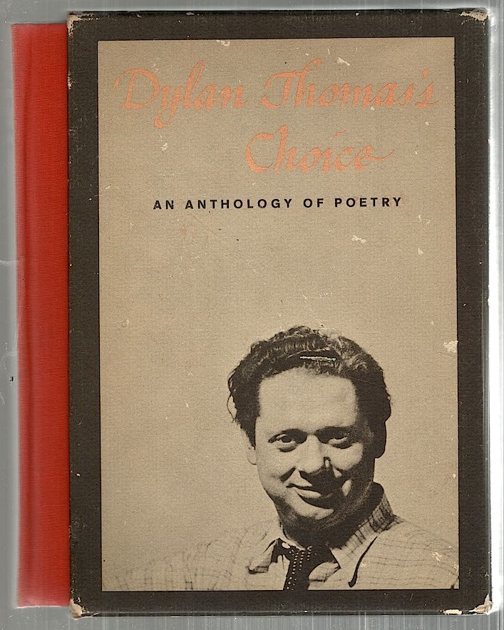 Dylan Thomas's Choice; An Anthology of Verse Spoken by Dylan Thomas. Ralph Maud, Aneirin Talfan Davies.