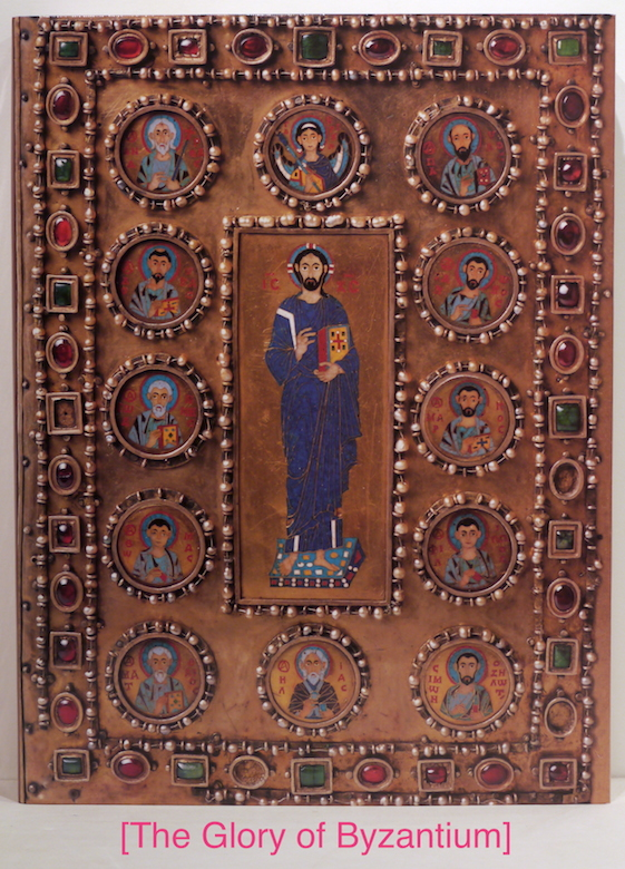 Glory of Byzantium; Art and Culture of the Middle Byzantine Era, A.D. 843-1261. Helen C. Evans, William D. Wixom.