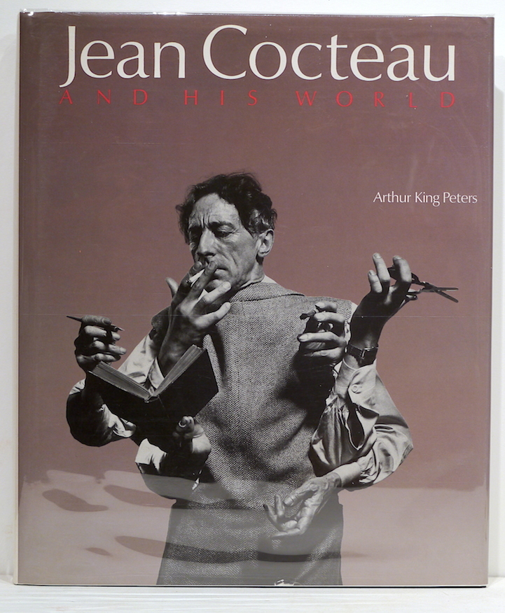 Jean Cocteau and His World; An Illustrated Biography. Arthur King Peters.