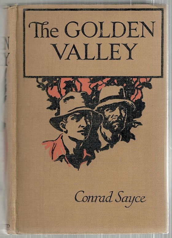 Golden Valley. Conrad Sayce.