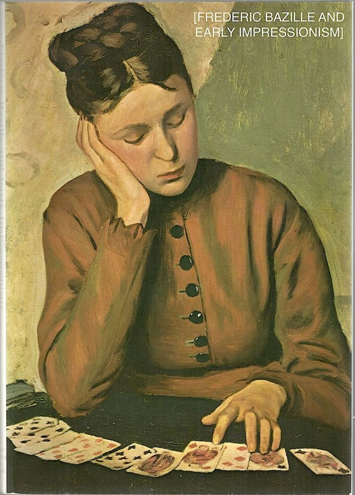 Frederic Bazille and Early Impressionism. J. Patrice Marandel.