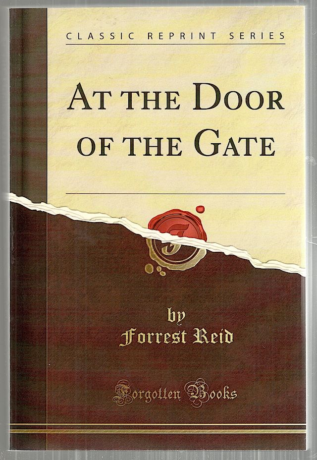 At the Door of the Gate. Forrest Reid.