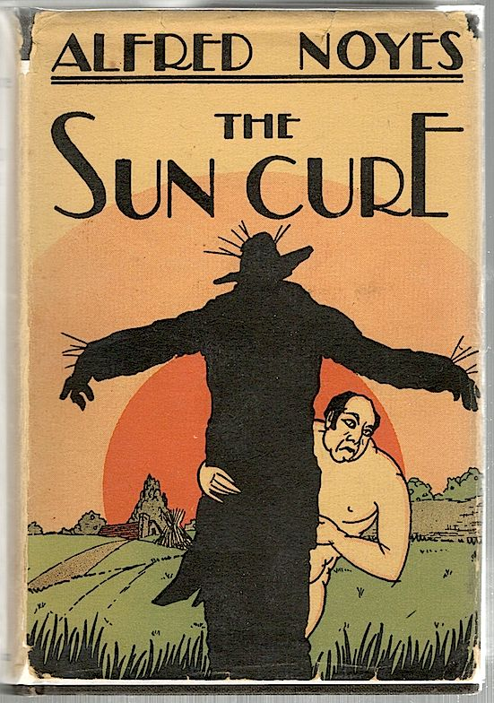 Sun Cure. Alfred Noyes.