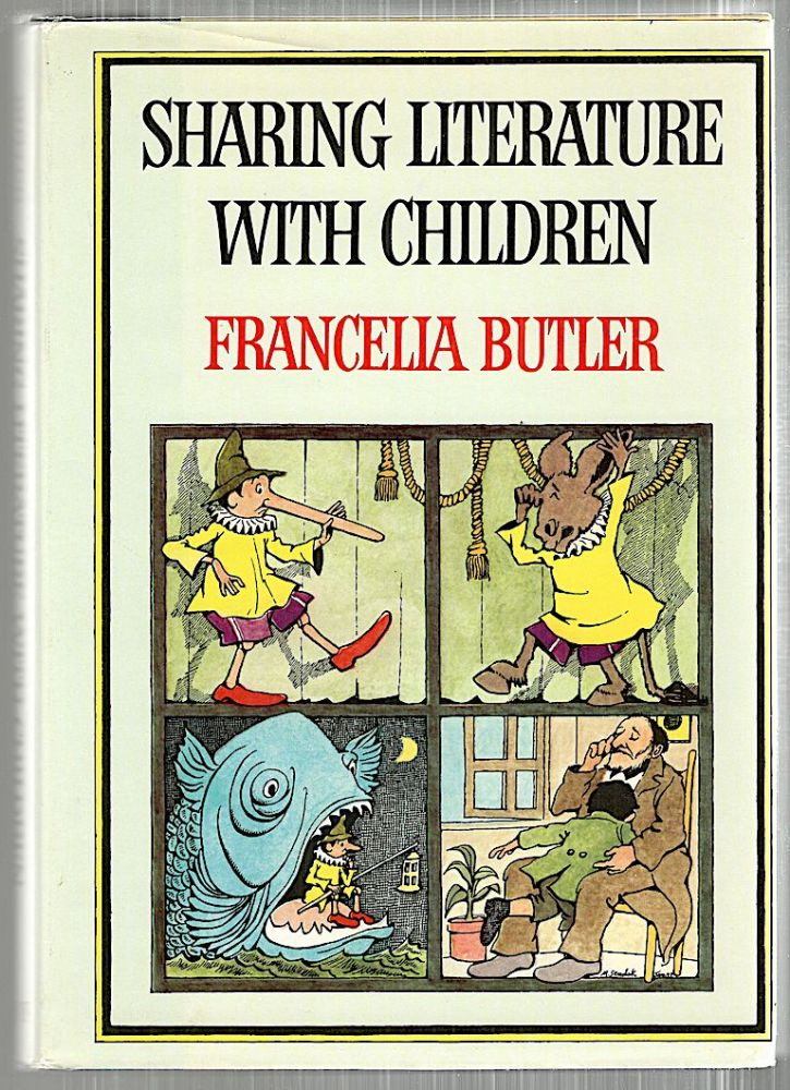 Sharing Literature With Children; A Thematic Anthology. Francella Butler.