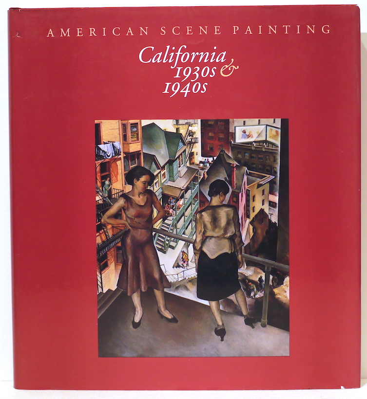 American Scene Painting; California, 1930s and 1940s. Ruth Lilly Westphal, Janet Blake Dominik.