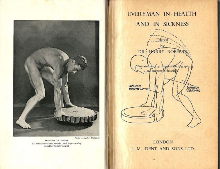 Everyman in Health and In Sickness. Harry Roberts.