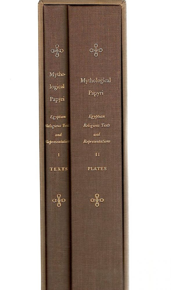 Mythological Papyri; Translated with Introduction. Alexandre Piankoff.