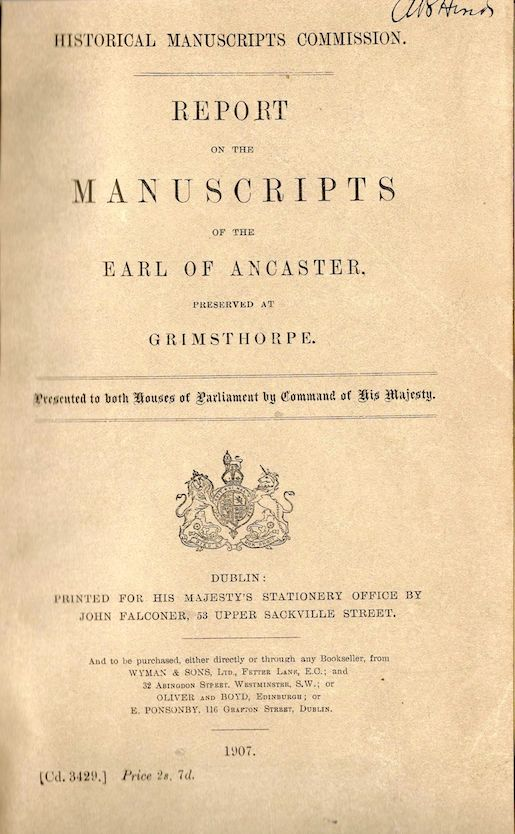 Report on the Manuscripts of the Earl of Lancaster, Preserved at Grimsthorpe; Historical Manuscripts Commission. S. C. Lomas.