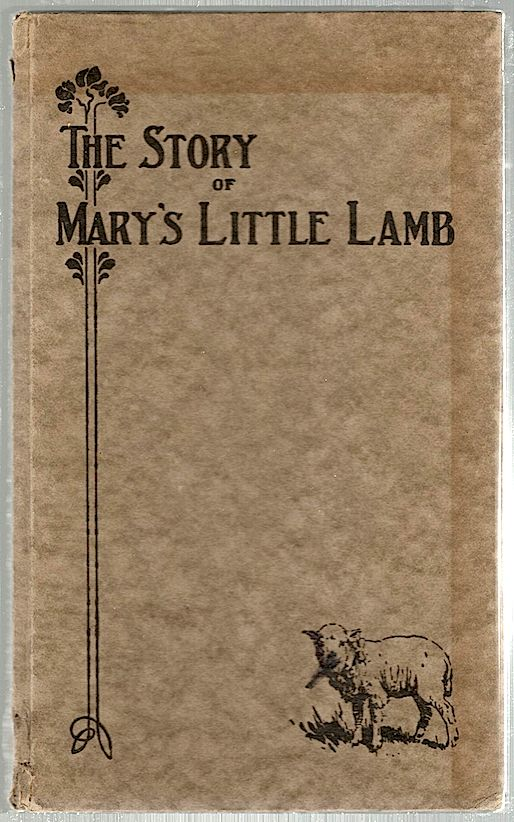 Mary and Her Little Lamb; As Told by Mary and Her Neighbors and Friends. Henry Ford.