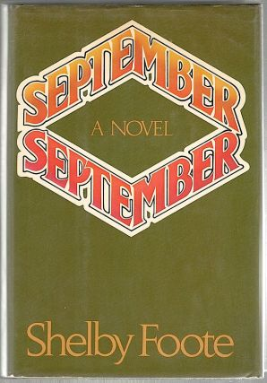 September September. Shelby Foote.