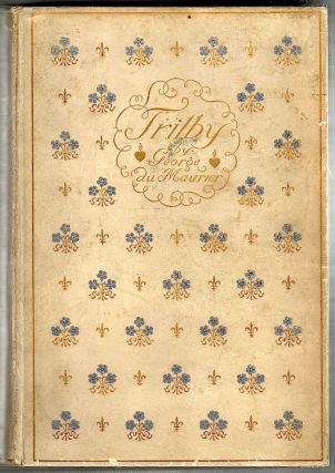 Trilby; A Novel. George Du Maurier