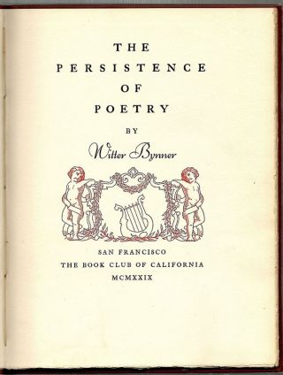 Persistence of Poetry. Witter Bynner