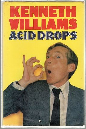 Acid Drops. Kenneth Williams
