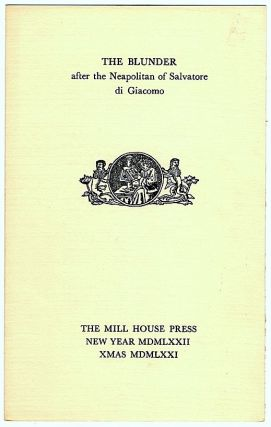 Blunder; After the Neapolitan of Salvatore di Giacomo. Mill House Press.