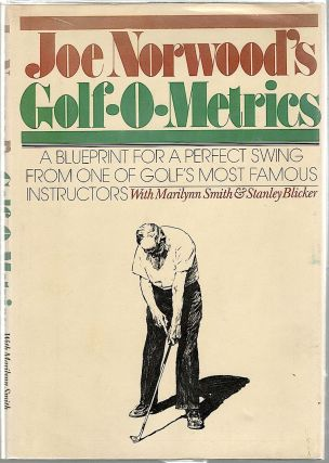 Joe Norwood's Golf-o-Metrics. Joe Norwood, Marilynn Smith, Stanley Blicker