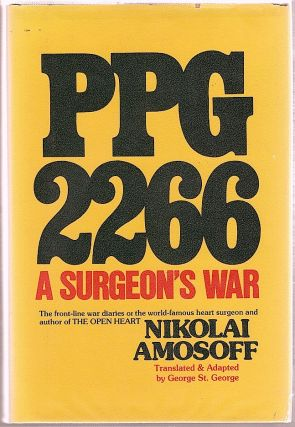 PPG-2266; A Surgeon's War. Nikolai Amosoff.