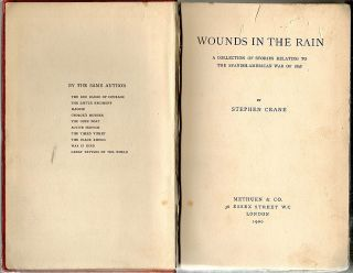 Wounds in the Rain; A Collection of Stories Relating to the Spanish-American War of 1898