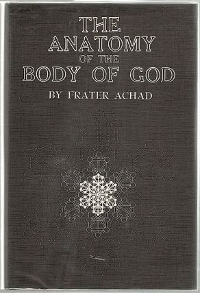 Anatomy of the Body of God; Being the Supreme Revelation of Cosmic Consciousness