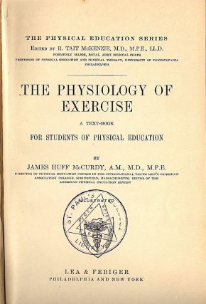Physiology of Exercise; A Text-Book for Students of Physical Education