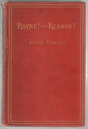 Rhyme? and Reason? Lewis Carroll