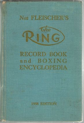 Ring Record Book and Boxing Encyclopedia. Nat Fleischer.