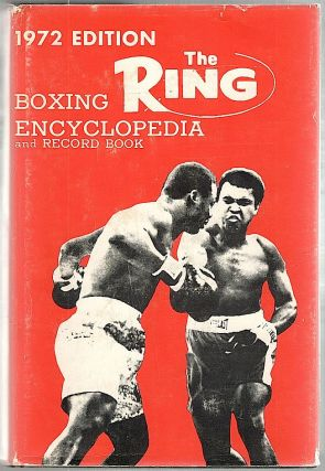 Ring Boxing Encyclopedia and Record Book. Nat Fleischer.