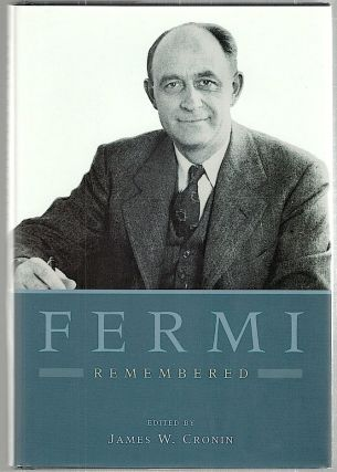 Fermi Remembered. James W. Cronin
