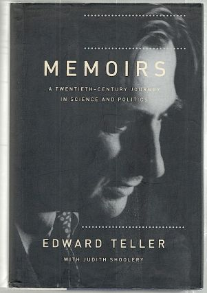 Memoirs; A Twentieth-Century Journey in Science and Politics