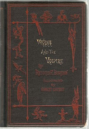 Vikram the Vampire; Or Tales of Hindu Devilry. Richard F. Burton, adapted