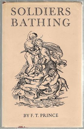 Soldiers Bathing; And Other Poems. F. T. Prince