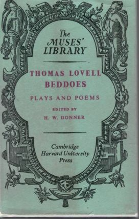 Plays and Poems. Thomas Lovell Beddoes