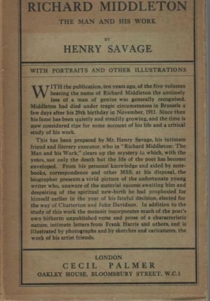 Richard Middleton; The Man and His Work. Henry Savage