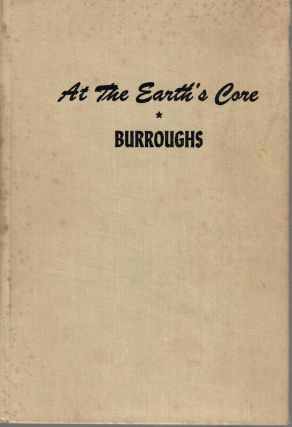 At the Earth's Core. Edgar Rice Burroughs