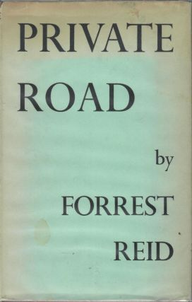 Private Road. Forrest Reid