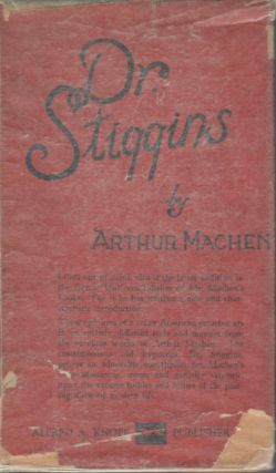 Dr. Stiggins; His Views and Principles. Arthur Machen