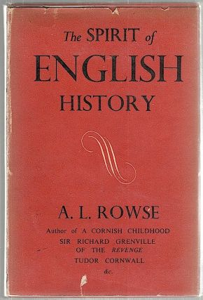 Spirit of English History. A. L. Rowse.