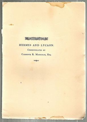 Hermes and Lycaon; Communicated by Clements R. Markham, Esq. Edward Fairfax.